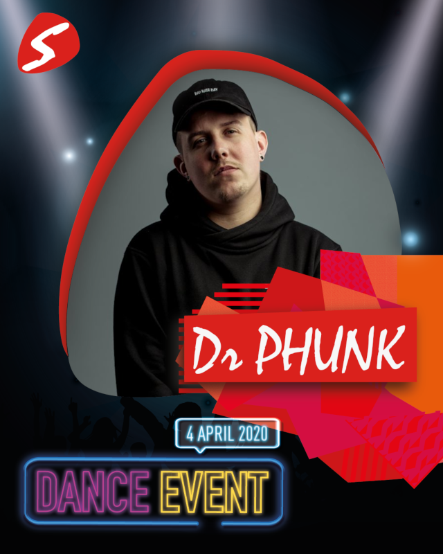 Dr Phunk 4 april 2020 Dance Event