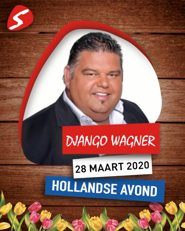 Django Wagner 28 maart 2020 Holandse Avond