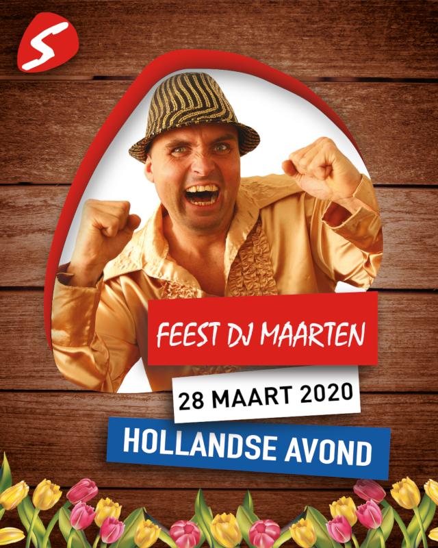 Feest DJ Maarten 28 maart 2020 Hollandse Avond
