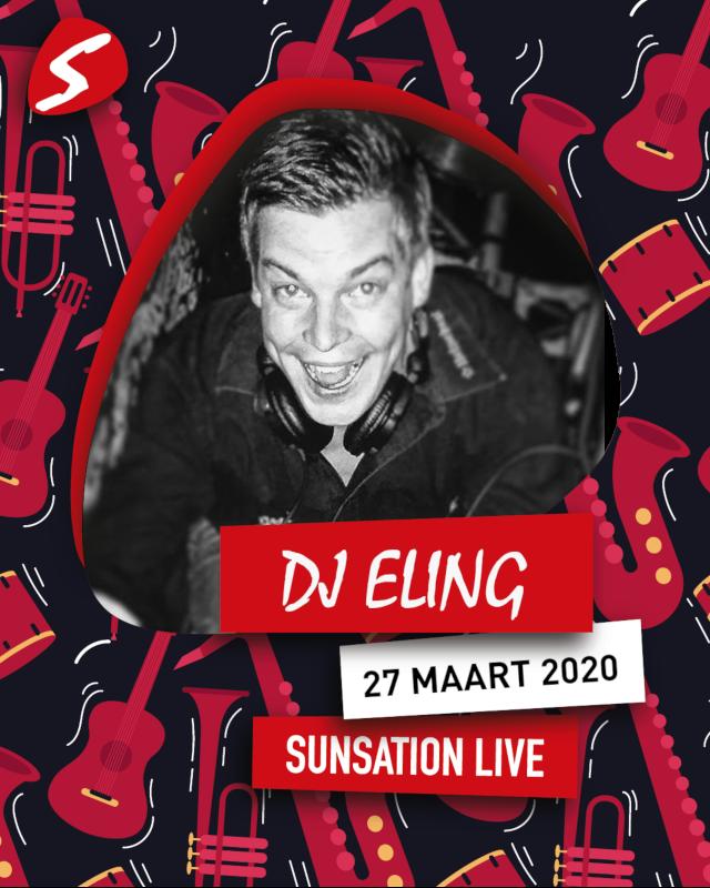 DJ Eling 27 maart 2020 Sunsation Live
